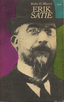 Erik Satie by Rollo H. Myers