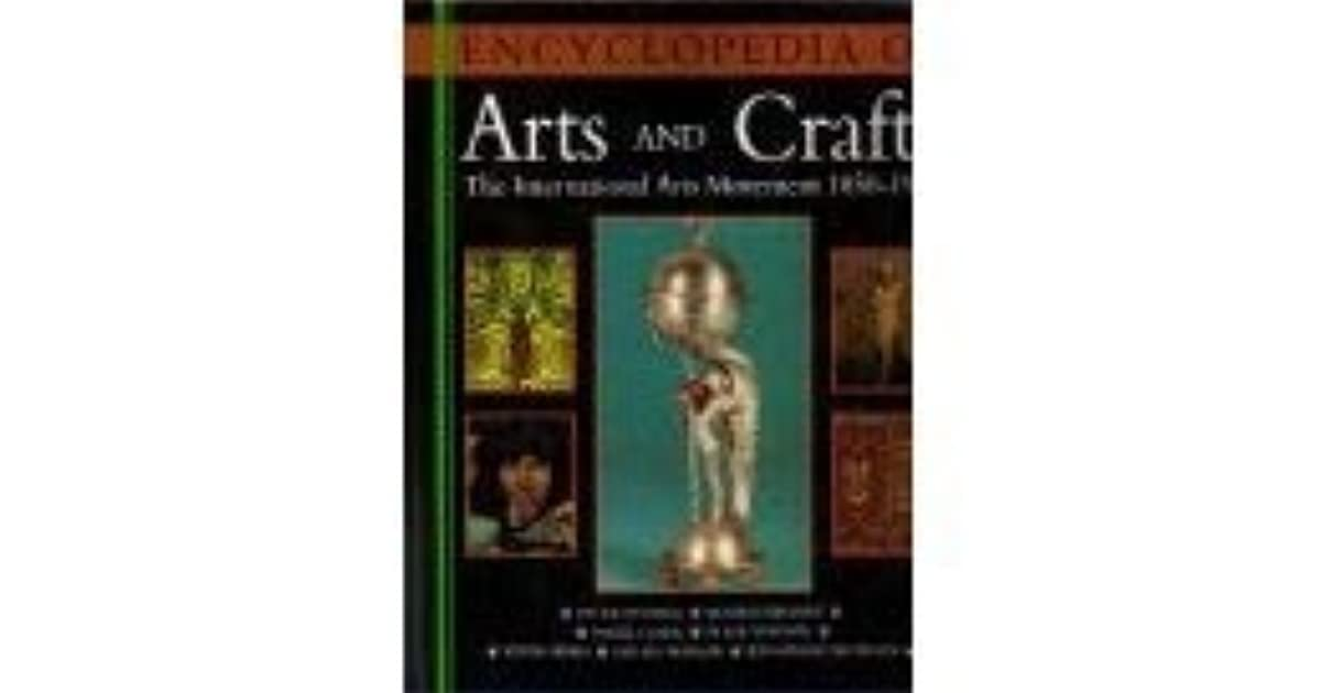 Encyclopedia of arts and crafts the international arts for International arts and crafts
