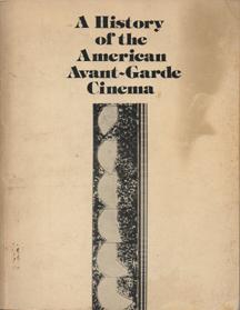History of the American Avant-Garde Cinema by Marilyn Singer