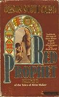 Red Prophet (Tales of Alvin Maker, #2)