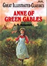 Anne of Green Gables (Great Illustrated Classics)