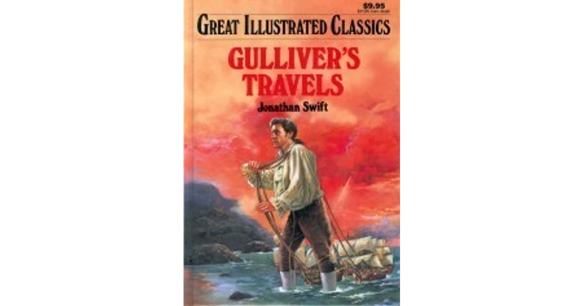 the reading report of gulliver's travels Gulliver's travels: essay q&a, free study guides and book notes including comprehensive chapter analysis, complete summary analysis, author biography information, character profiles, theme analysis, metaphor analysis, and top ten quotes on classic literature.