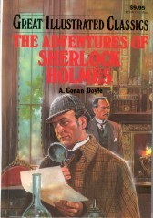 The Adventures of Sherlock Holmes (Great Illustrated Classics)