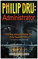 Phillip Dru: Administrator