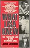 What Lisa Knew: The Truth and Lies of the Steinberg Case