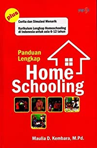 Panduan Lengkap Home Schooling