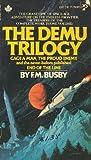 Demu Trilogy