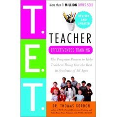 T.E.T., Teacher Effectiveness Training by Thomas Gordon ...