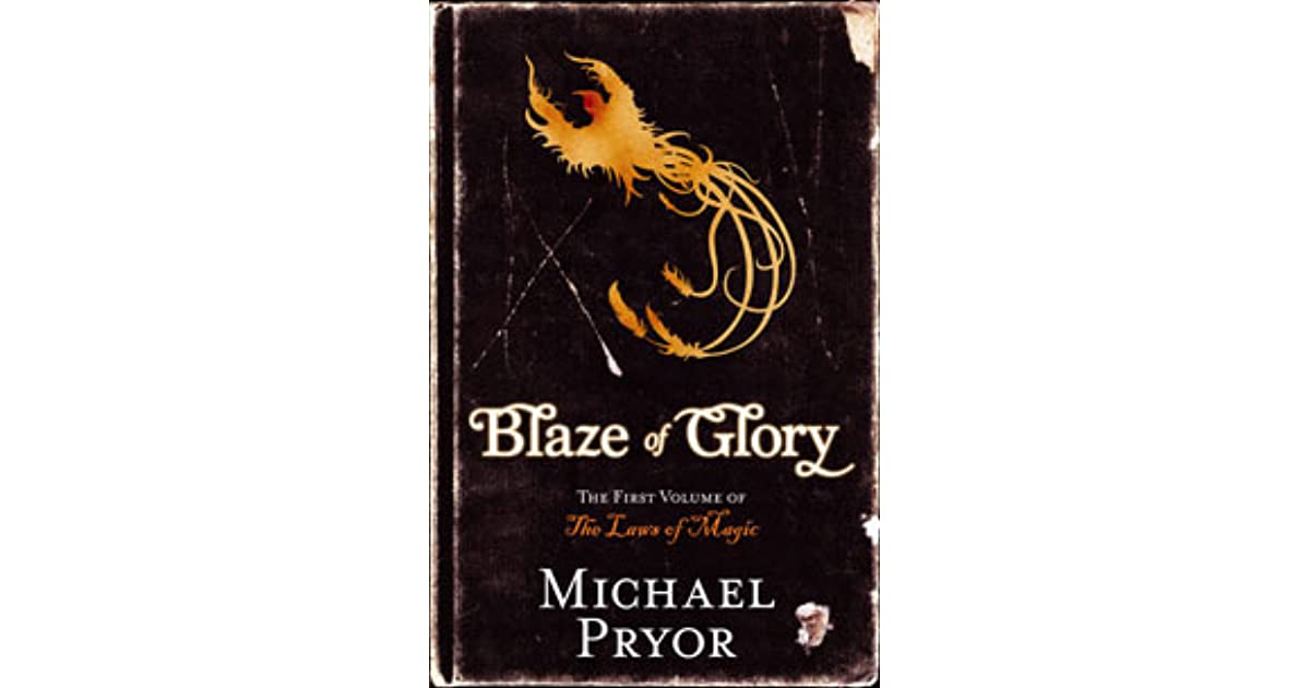 an analysis of blaze of glory a fantasy novel by michael pryor