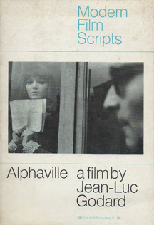 Alphaville a film by Jean-Luc Godard by Jean-Luc Godard