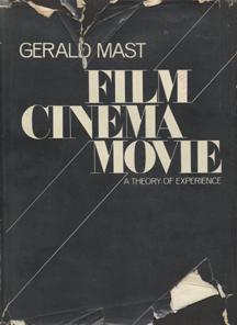 Film/Cinema/Movie by Gerald Mast