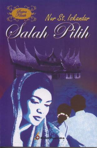 Salah Pilih By Nur St Iskandar