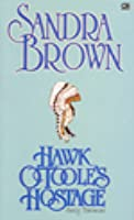 Hawk OToole's Hostage - Sang Tawanan