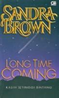 Long Time Coming - Kasih Setinggi Bintang