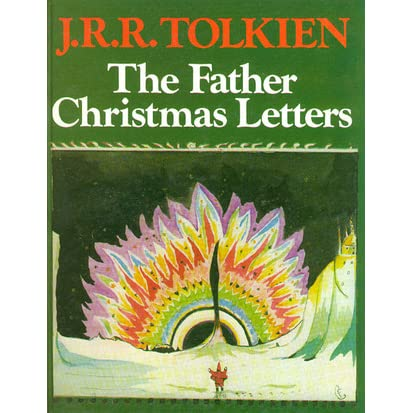 Father Christmas Letters Tolkien.The Father Christmas Letters By J R R Tolkien