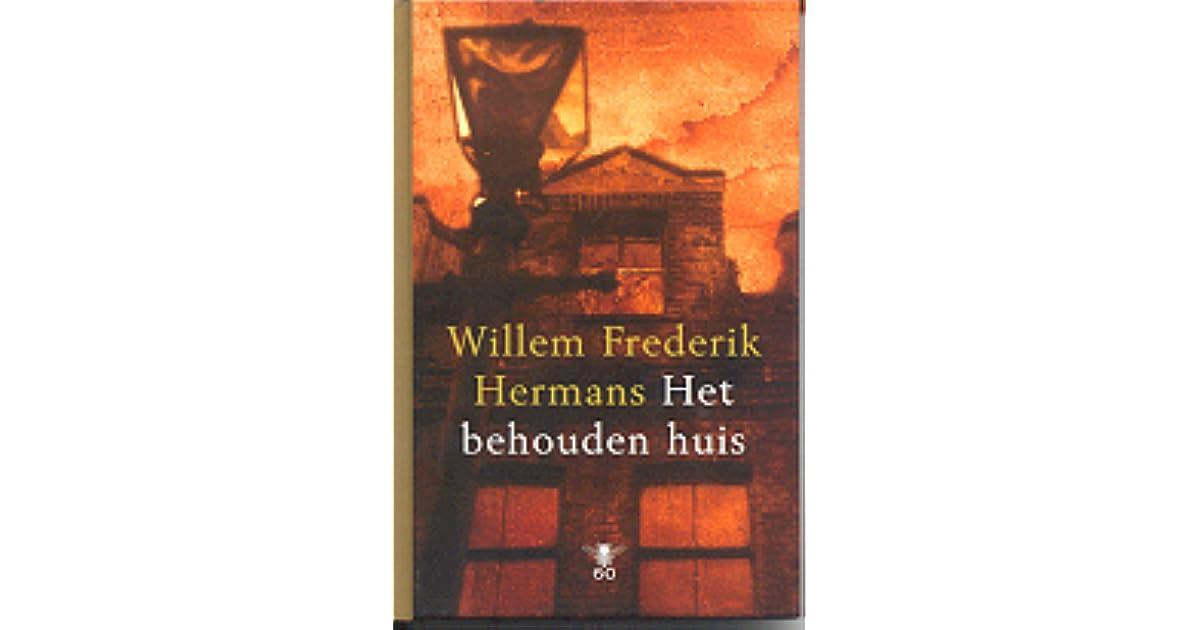 Het Behouden Huis By Willem Frederik Hermans