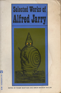 Selected Works of Alfred Jarry by Alfred Jarry