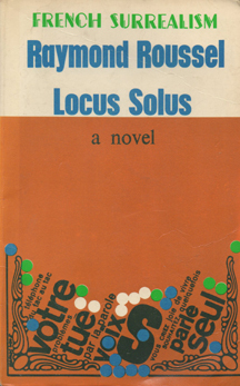 Locus Solus by Raymond Roussel