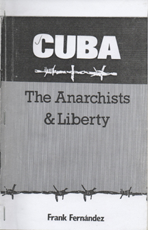 Cuba - The Anarchists & Liberty