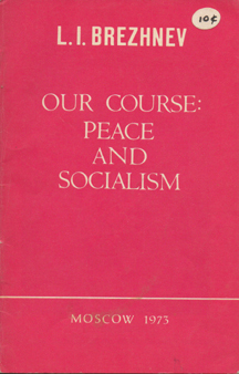 Our Course: Peace and Socialism