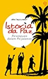 Istoria da Paz: Perempuan dalam Perjalanan
