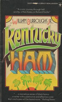 Kentucky Ham by William S. Burroughs Jr.