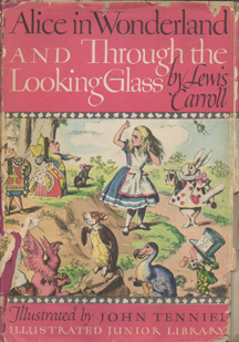 Alice in Wonderland and Through the LookingGlass by Lewis Carroll