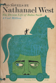 The Dream Life of Balso Snell / A Cool Million by Nathanael West