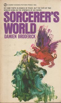 Sorcerer's World by Damien Broderick