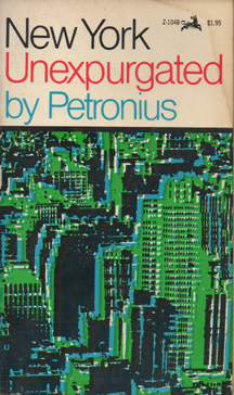 New York Unexpurgated by Petronius .