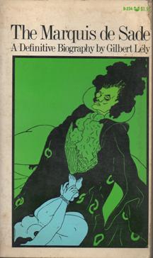 The Marquis de Sade by Gilbert Lély