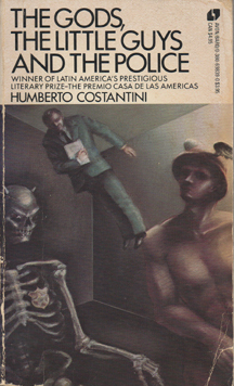 The Gods, the Little Guys, and the Police by Humberto Costantini