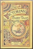 The Victorian Fairy Tale Book