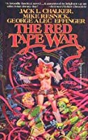 The Red Tape War