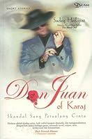 Don Juan Of Karaj : Skandal sang Petualang Cinta