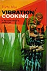Vibration Cooking or the Travel Notes of a Geechee Girl by Vertamae Smart-Grosvenor