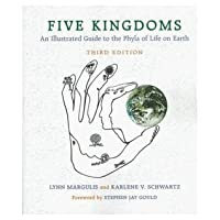 Five Kingdoms: An Illustrated Guide to the Phyla of Life on Earth