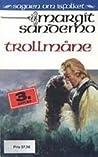 Trollmåne (Sagaen om Isfolket, #36)