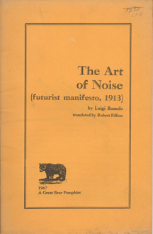 The Art of Noise by Luigi Russolo