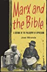 Marx and the Bible by José Porfirio Miranda