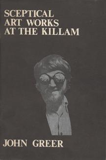Sceptical Art Works at the Killam by John Greer