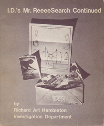 I.D.'s Mr. ReeeeSearch Continued by Richard Art Hambleton