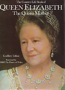 The 'Country Life' Book Of Queen Elizabeth The Queen Mother