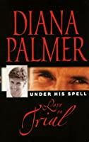 Love On Trial (Under His Spell)