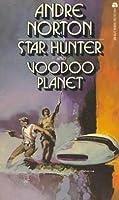 Star Hunter/Voodoo Planet