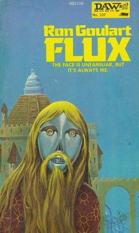 Flux by Ron Goulart