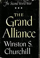 The Grand Alliance (The Second World War, Vol. 3)