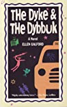 The Dyke and the Dybbuk by Ellen Galford