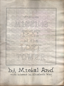 The Missing Text of the Lost Tower by mIEKAL aND