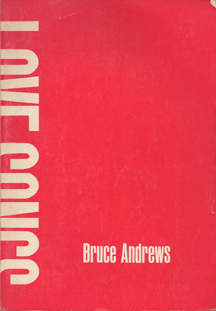 Love Songs by Bruce Andrews